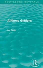 Anthony Giddens (Routledge Revivals)