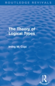 Ebook in inglese Theory of Logical Types (Routledge Revivals) Copi, Irving M.