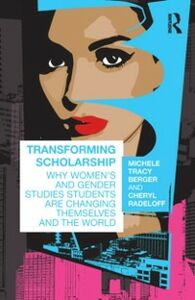 Ebook in inglese Transforming Scholarship Berger, Michele Tracy , Radeloff, Cheryl