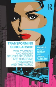 Ebook in inglese Transforming Scholarship Berger, Michele Tracy , Radeloff, Cheryl