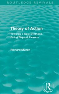 Ebook in inglese Theory of Action (Routledge Revivals) Munch, Richard