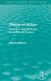 Theory of Action (Routledge Revivals)
