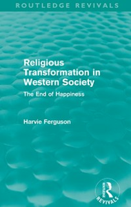 Ebook in inglese Religious Transformation in Western Society (Routledge Revivals) Ferguson, Harvie