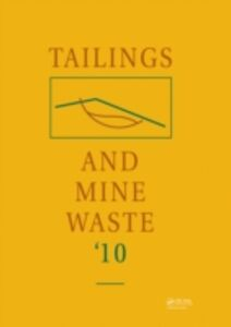 Foto Cover di Tailings and Mine Waste 2010, Ebook inglese di  edito da CRC Press
