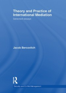 Ebook in inglese Theory and Practice of International Mediation Bercovitch, Jacob
