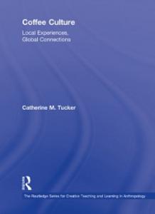 Ebook in inglese Coffee Culture Tucker, Catherine M.