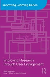 Ebook in inglese Improving Research through User Engagement Edwards, Anne , Rickinson, Mark , Sebba, Judy