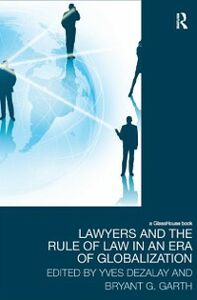 Foto Cover di Lawyers and the Rule of Law in an Era of Globalization, Ebook inglese di  edito da