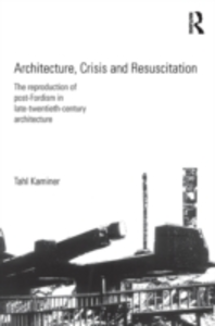 Ebook in inglese Architecture, Crisis and Resuscitation Kaminer, Tahl