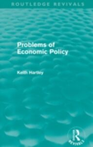 Ebook in inglese Problems of Economic Policy (Routledge Revivals) Hartley, Keith