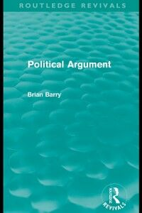 Foto Cover di Political Argument (Routledge Revivals), Ebook inglese di Brian Barry, edito da