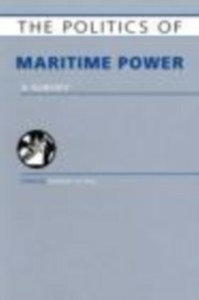 Ebook in inglese Politics of Maritime Power Tan, Andrew T. H .