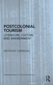 Ebook in inglese Postcolonial Tourism Carrigan, Anthony