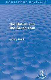 British and the Grand Tour (Routledge Revivals)