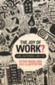 Foto Cover di Joy of Work?, Ebook inglese di Guy Clapperton,Peter Warr, edito da