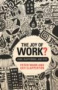 Ebook in inglese Joy of Work? Clapperton, Guy , Warr, Peter