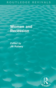 Ebook in inglese Women and Recession (Routledge Revivals) -, -