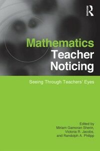 Ebook in inglese Mathematics Teacher Noticing -, -