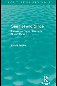 Ebook in inglese Simmel and Since (Routledge Revivals) Frisby, David