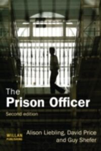 Ebook in inglese Prison Officer Liebling, Alison , Price, David , Shefer, Guy