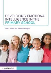 Ebook in inglese Developing Emotional Intelligence in the Primary School Colverd, Sue , Hodgkin, Bernard