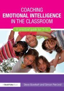 Ebook in inglese Coaching Emotional Intelligence in the Classroom Bowkett, Steve , Percival, Simon