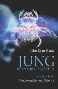 Ebook in inglese Jung in the 21st Century Volume Two Haule, John Ryan
