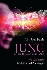 Foto Cover di Jung in the 21st Century Volume One, Ebook inglese di John Ryan Haule, edito da