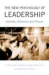 Ebook in inglese New Psychology of Leadership Haslam, S. Alexander , Platow, Michael J. , Reicher, Stephen D.