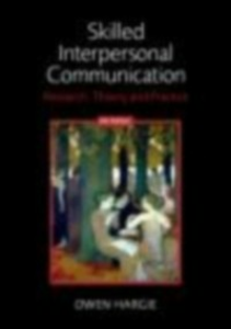 Ebook in inglese Skilled Interpersonal Communication Hargie, Owen