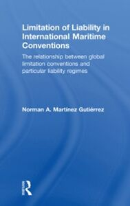 Ebook in inglese Limitation of Liability in International Maritime Conventions Gutierrez, Norman A. Martinez