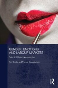 Ebook in inglese Gender, Emotions and Labour Markets - Asian and Western Perspectives Brooks, Ann , Devasahayam, Theresa