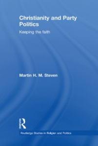Ebook in inglese Christianity and Party Politics Steven, Martin