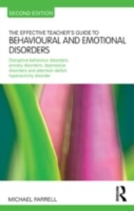 Ebook in inglese Effective Teacher's Guide to Behavioural and Emotional Disorders Farrell, Michael