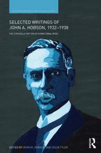 Ebook in inglese Selected Writings of John A. Hobson 1932-1938 -, -