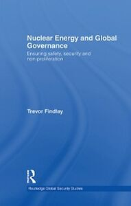 Ebook in inglese Nuclear Energy and Global Governance Findlay, Trevor