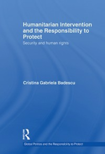 Ebook in inglese Humanitarian Intervention and the Responsibility to Protect Badescu, Cristina Gabriela
