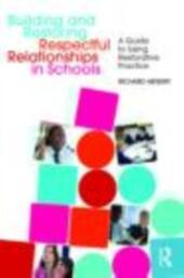 Building and Restoring Respectful Relationships in Schools