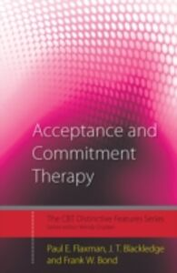 Ebook in inglese Acceptance and Commitment Therapy Blackledge, J.T. , Bond, Frank W. , Flaxman, Paul E.