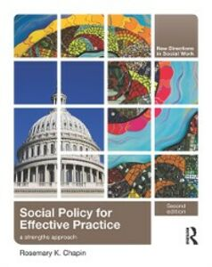 Ebook in inglese Social Policy for Effective Practice Chapin, Rosemary