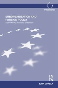 Ebook in inglese Europeanization and Foreign Policy Jokela, Juha