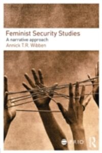 Ebook in inglese Feminist Security Studies Wibben, Annick T. R.