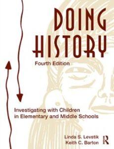 Ebook in inglese Doing History Barton, Keith C , Levstik, Linda S