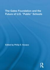 """Gates Foundation and the Future of US """"Public"""" Schools"""