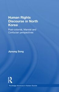 Ebook in inglese Human Rights Discourse in North Korea Song, Jiyoung