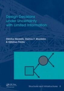 Ebook in inglese Design Decisions under Uncertainty with Limited Information Mourelatos, Zissimos P. , Nikolaidis, Efstratios , Pandey, Vijitashwa