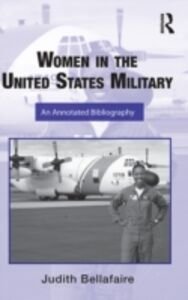 Ebook in inglese Women in the United States Military Bellafaire, Judith