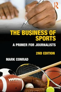 Ebook in inglese Business of Sports Conrad, Mark