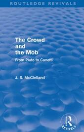 Crowd and the Mob (Routledge Revivals)