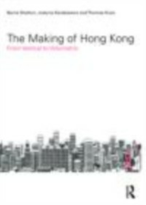 Ebook in inglese Making of Hong Kong Karakiewicz, Justyna , Kvan, Thomas , Shelton, Barrie